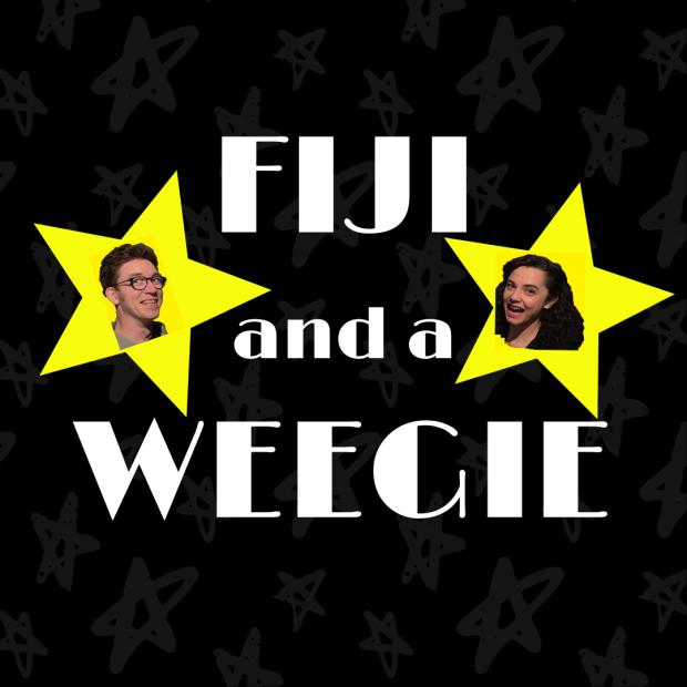 FIJI AND A WEEGIE
